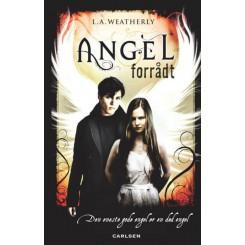 Angel 2 - Forrådt