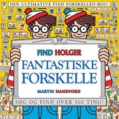 Find Holger - Fantastiske forskelle