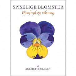 BOG: SPISELIGE BLOMSTER - ØJENFRYD OG VELSMAG