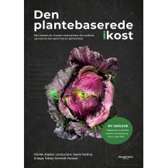 Den plantebaserede kost (NY UDGAVE)