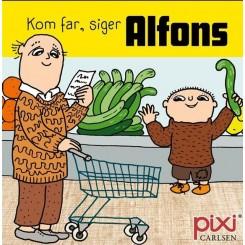 Pixi-serie 139 - Alfons Åberg - Kom, far, siger Alfons