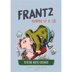 Frantz-bøgerne (1) - Frantz kommer op at slås