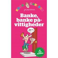 Kong Carlsen - Banke, banke på-vittigheder