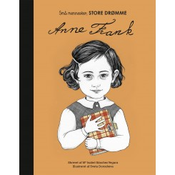 Små mennesker, STORE DRØMME, Anne Frank