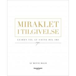 Miraklet i tilgivelse