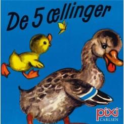 Pixi-serie 140 - Klassiker - De 5 ællinger