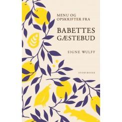 Menu og opskrifter fra Babettes gæstebud