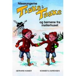 Nisseungerne Tiske og Taske og børnene fra møllerhuset