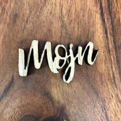 Mini træ skilt - Mojn