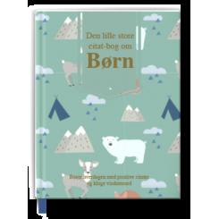 Den lille store citatbog om børn