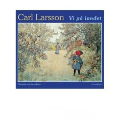 Carl Larsson: Vi på landet