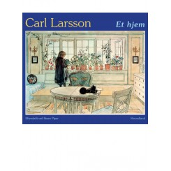 Carl Larsson: Et hjem