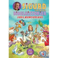 Sigurd fortæller bibelhistorier - jubilæumsudgave
