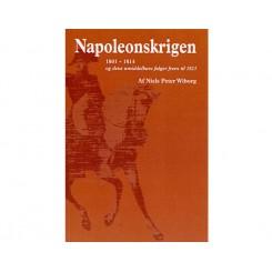 """""""Napoleonskrigen 1801-1814 og dens umiddelbare følger frem til 1823"""" af Niels Peter Wiborg"""