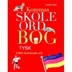 Kommas skoleordbog TYSK - over 2800 illustrerede ord