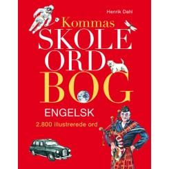 Kommas skoleordbog ENGELSK - over 2800 illustrerede ord