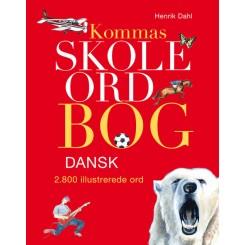 Kommas skoleordbog DANSK - over 2800 illustrerede ord