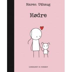 Striber på højkant 7: Mødre