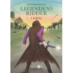 Legendens Ridder - I krig