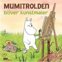 Pixi-serie 121 - Mumi - Mumitrolden bliver kunstmaler