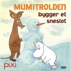 Pixi-serie 121 - Mumi - Mumitrolden bygger et sneslot