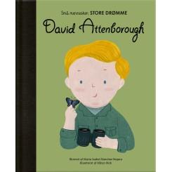 Små mennesker, STORE DRØMME, David Attenborough