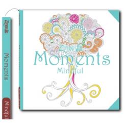 Moments, mindful